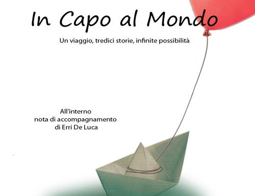 """""""In Capo al Mondo"""" oggi a Montopoli di Sabina"""