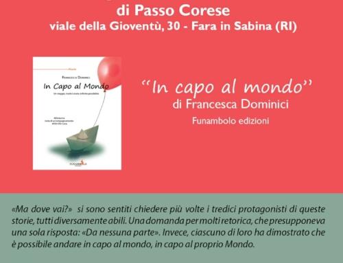 """""""In Capo al Mondo"""" venerdì la presentazione all'Istituto Aldo Moro di Passo Corese"""