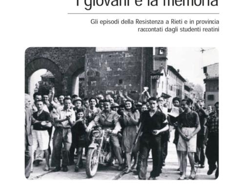 """""""I giovani e la memoria.Gli episodi della Resistenza a Rieti e in provincia raccontati dagli studenti reatini"""" il 25 settembre l'uscita"""