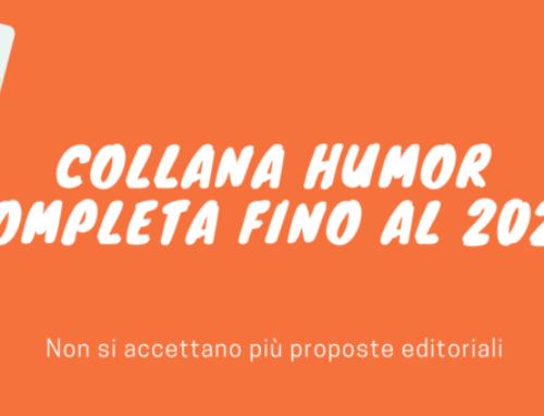 COLLANA HUMOR: PIANO EDITORIALE COMPLETO FINO AL 2022